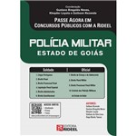 Polícia Militar: Estado de Goiás - Passe Agora em Concursos Públicos com a Rideel