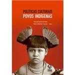 Politicas Culturais e Povos Indigenas
