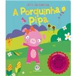 Porquinha Pipa, a - Livro Sonoro