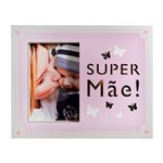 Porta Retrato Led Super Mãe 10x15 Cm