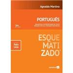 Português Esquematizado - Gramática, Interpretação de Texto, Redação Oficial, Redação Discursiva.