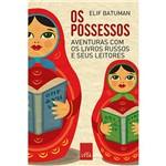 Possessos, Os: Aventuras com os Livros Russos e Seus Leitores