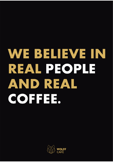 Poster - We Believe In Real Coffee