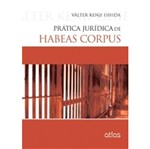 Prática Jurídica de Habeas Corpus