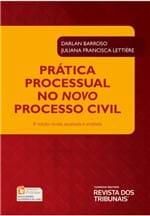 Prática Processual no Novo Processo Civil 8ª Edição