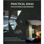 Pratical Ideas For Kitchens And Bathrooms