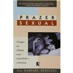 Prazer Sexual: Chegue ao Clímax Sem Ansiedade e Cobrança
