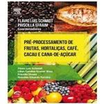 Pre Processamento de Frutas Hortalicas Cafe