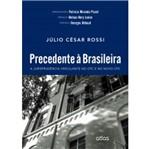 Precedente à Brasileira