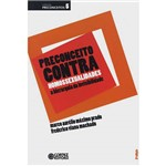Preconceito Contra Homossexualidades: a Hierarquia da Invisibilidade - Volume 5