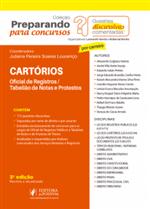 Preparando para Concursos - Provas Discursivas Comentadas - Cartórios - Oficial de Registros e Tabelião de Notas e de Protestos (2019)