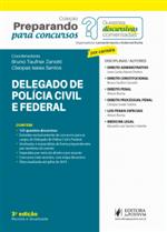 Preparando para Concursos - Provas Discursivas Comentadas - Delegado Polícia Civil e Federal (2019)