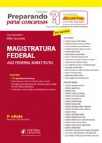 Preparando para Concursos - Provas Discursivas Comentadas - Magistratura Federal (2018)