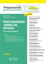 Preparando para Concursos - Provas Discursivas Comentadas - Procuradoria Geral do Estado (2019)