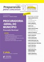 Preparando para Concursos - Provas Discursivas Comentadas - Procuradoria Geral do Município (2019)