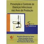 Prevenção e Controle de Doenças Infecciosas Nas Aves de Produção