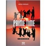 Prime Time - Vol Unico