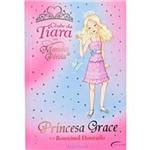 Princesa Grace e o Rouxinol Dourado