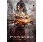 Princesa Mecanica - as Pecas Infernais Vol 3 - Galera