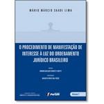 Procedimento de Manifestação de Interesse à Luz do Ordenamento Jurídico Brasileiro, o