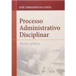 Processo Administrativo Disciplinar: Teoria e Prática