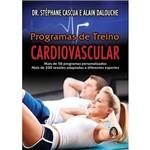 Programa de Treino Cardiovascular: Mais de 50 Programas Personalizados - Mais de 200 Sessões Adaptadas a Diferentes Esportes