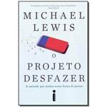 Projeto Desfazer, o