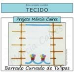 Projeto Márcia Caires + Tecido - Barrado Curvado de Tulipas