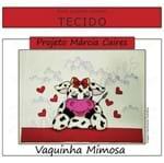 Projeto Márcia Caires + Tecido - Vaquinha Mimosa