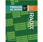 Projeto Radix Produção de Textos - 9 Ano