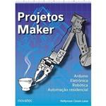 Projetos Maker Arduíno Eletrônica Robótica Automação Residencial