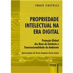 Propriedade Intelectual na Era Digital - Proteção Global dos Bens do Intelecto e Transnacionalidade do Ambiente