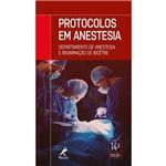 Protocolos em Anestesia 14ª Edição