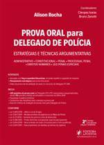 Prova Oral para Delegado de Polícia (2019)