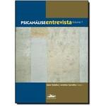 Psicanálise Entrevista - Vol.1