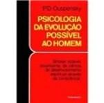 Psicologia da Evolucao Possivel ao Homem - Pensa