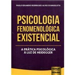 Psicologia Fenomenológica Existencial