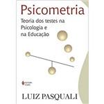 Psicometria: Teoria dos Testes na Psicologia e na Educação