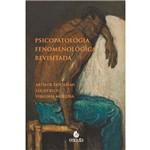Psicopatologia Fenomenologica Revisitada