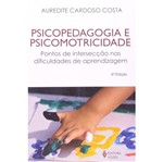 Psicopedagogia e Psicomotricidade - Vozes