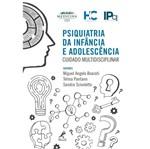 Psiquiatria da Infancia e Adolescencia - Manole