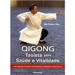 Qigong Taoaista para Transformar Saude em Vitalida