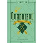 Quadribol Através dos Séculos (biblioteca Hogwarts) - 1ª Ed.