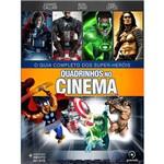 Quadrinhos no Cinema: o Guia Completo dos Super-Heróis