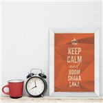 Quadro Decorativo Frase Keep Calm Moldura Branca 22x32cm