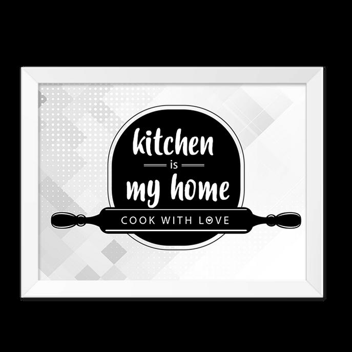 Quadro Kitchen Is My Home Moldura Branca Lisa -30x20cm-sv