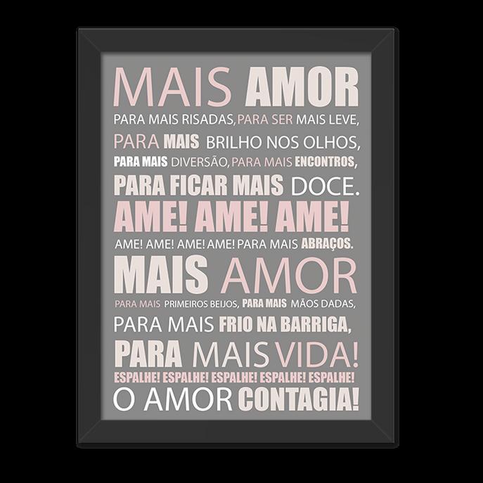 Quadro Mais Amor Cinza e Rosa Moldura Preta Lisa - 30x20 Cm-sv
