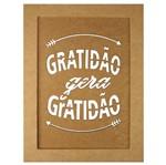 Quadro Moldura em MDF Retangular 34,5x25,5cm Gratidão Gera Gratidão - Palácio da Arte