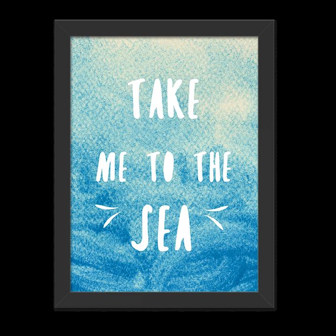 Quadro Take me To The Sea Moldura Preta Lisa - 30x20 Cm-sv