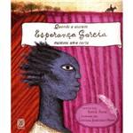 Quando a Escrava Esperança Garcia Escreveu uma Carta